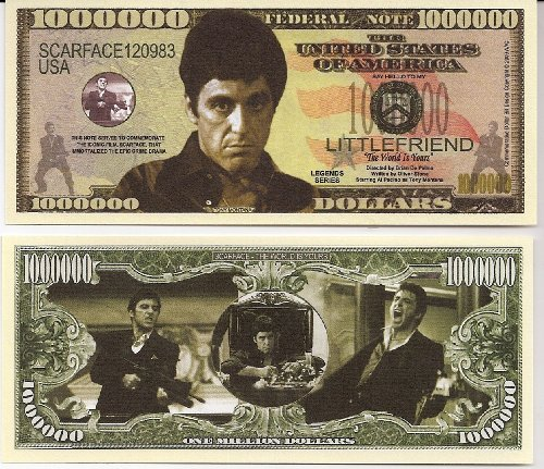 Al Pacino Scarface $ Million Dollar$ Novelty Bill Collectible