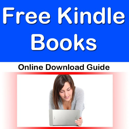 Free Kindle Books Online Download Guide