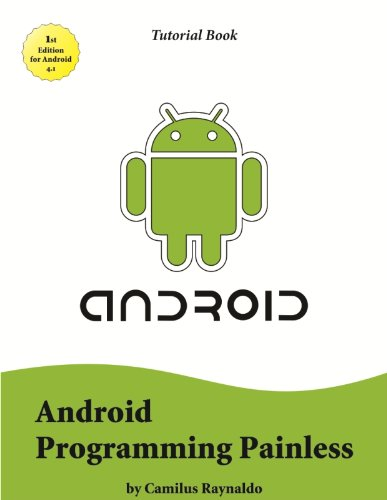 Android Programming Painless (Tutorial Book)