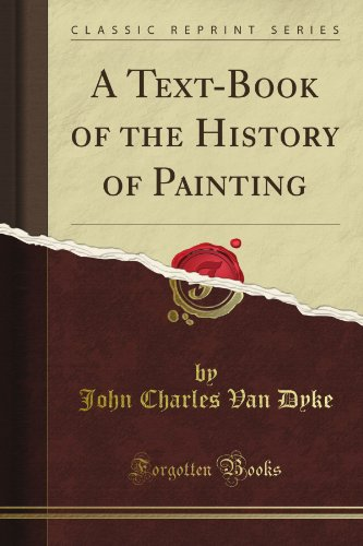 A Text-Book of the History of Painting (Classic Reprint)