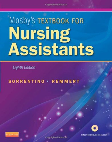 Mosby's Textbook for Nursing Assistants - Soft Cover Version, 8e